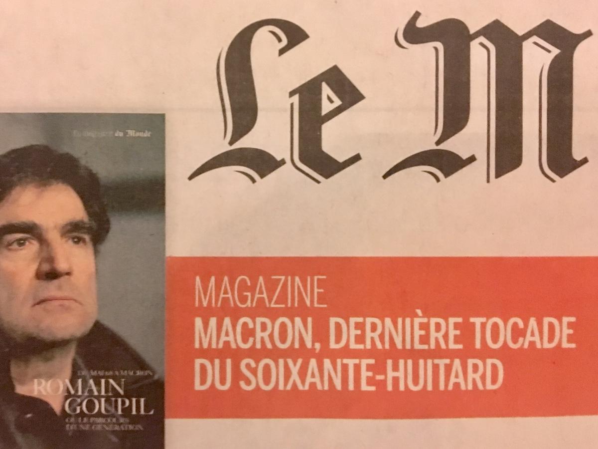 «Macron, dernière tocade du soixante-huitard»